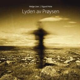 Helge Lien og Sigurd Hole - Lyden av Prøysen